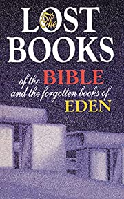 Lost Books of the Bible and the Forgotten…