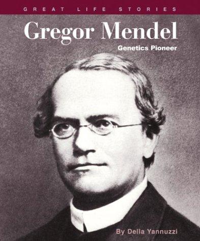 Gregor Mendel: Genetics Pioneer