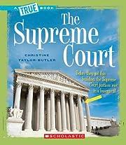 The Supreme Court (True Books: American…