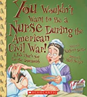 You Wouldn't Want to Be a Nurse During the…