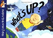 What's Up? (Wonderwise) de Mick Manning