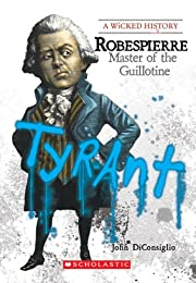 Robespierre: Master of the Guillotine…