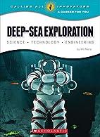 Deep-Sea Exploration: Science Technology…