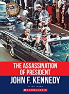 The Assassination of President John F.…