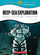 Deep-Sea Exploration: Science Technology…