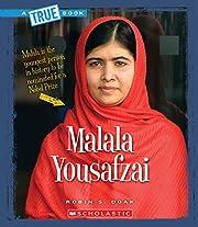 Malala Yousafzai (A True Book: Biographies)…