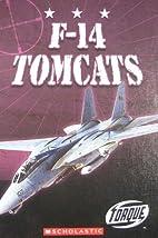 F-14 Tomcats by Jack David