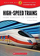 High-Speed Trains (Calling All Innovators: A…