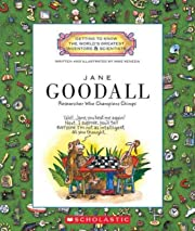 Jane Goodall: Researcher Who Champions…