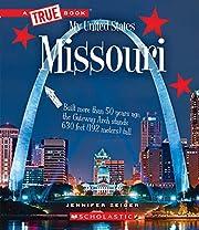 Missouri (A True Book: My United States) af…