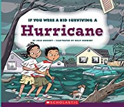 If You Were a Kid Surviving a Hurricane (If…