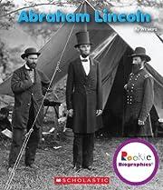 Abraham Lincoln (Rookie Biographies) de Wil…