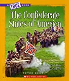 The Confederate States of America / Peter Benoit