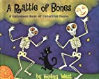 A Rattle of Bones: A Halloween Book of…