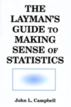 The Layman's Guide to Making Sense of…