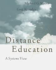 Distance Education: A Systems View –…