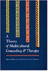 Theory of Multicultural Counseling and…