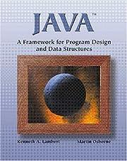 Java: A Framework for Program Design and…