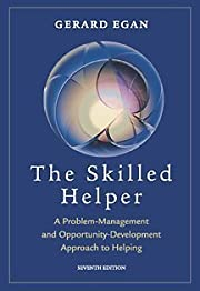The Skilled Helper: A Problem-Management and…