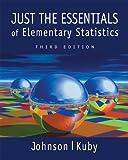 Just the essentials of elementary statistics / Robert Johnson, Patricia Kuby