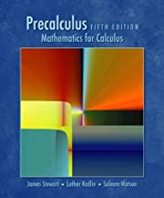 Precalculus: Mathematics for Calculus, Fifth…