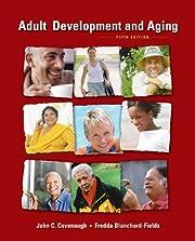 Adult Development and Aging av John C.…