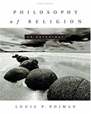 Philosophy of Religion: An Anthology por…