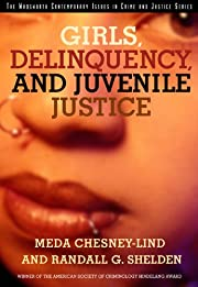 Girls, Delinquency, and Juvenile Justice…
