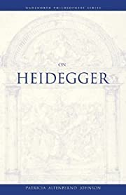 On Heidegger (A Volume in the Wadsworth…