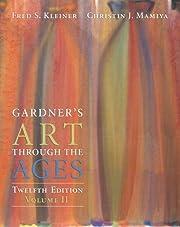 Gardner's Art Through the Ages, Volume II…