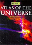 Philip's atlas of the universe / Patrick Moore ; foreword by Professor Sir Arnold Wolfendale