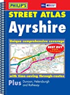 Philip's Street Atlas Ayrshire: North, East…