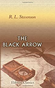 The Black Arrow af Robert Louis Stevenson