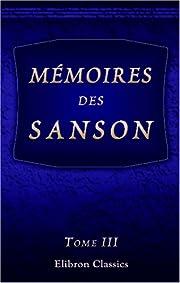 Mémoires des Sanson: Tome 3 de Henri…