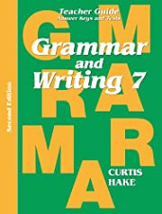 Grammar & Writing: Teacher Edition Grade 7…