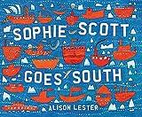 Sophie Scott goes south / Alison Lester