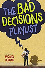 The Bad Decisions Playlist av Michael Rubens