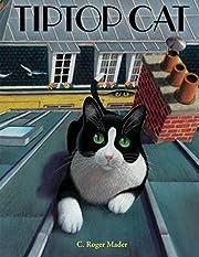 Tiptop Cat de Roger Mader