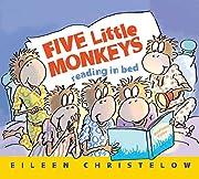 Five Little Monkeys Reading in Bed af Eileen…