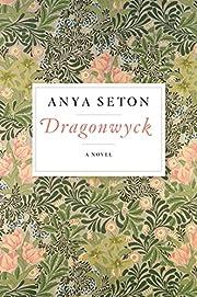 Dragonwyck por Anya Seton