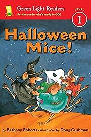 Halloween Mice! (Green Light Readers Level…
