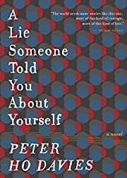 A Lie Someone Told You About Yourself: A…