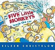 Five Little Monkeys Wash the Car (A Five…
