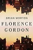 Florence Gordon, Morton, Brian
