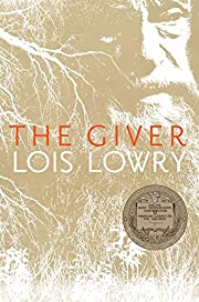 The Giver (1) (Giver Quartet) by Lois Lowry