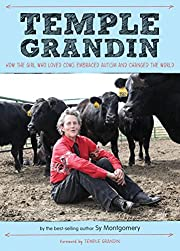 Temple Grandin: How the Girl Who Loved Cows…