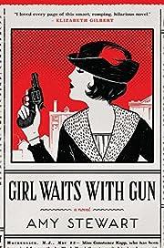 Girl Waits with Gun (A Kopp Sisters Novel)…
