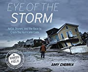 Eye of the Storm: NASA, Drones, and the Race…
