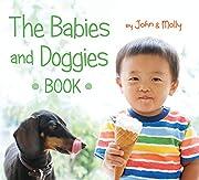 The Babies and Doggies Book de John Schindel