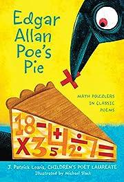 Edgar Allan Poe's Pie: Math Puzzlers in…